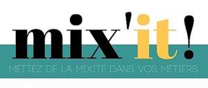 Read more about the article Mix'iT : mettez de la mixité dans vos métiers !